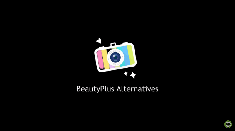 10 Best BeautyPlus Alternatives For Android And iOS