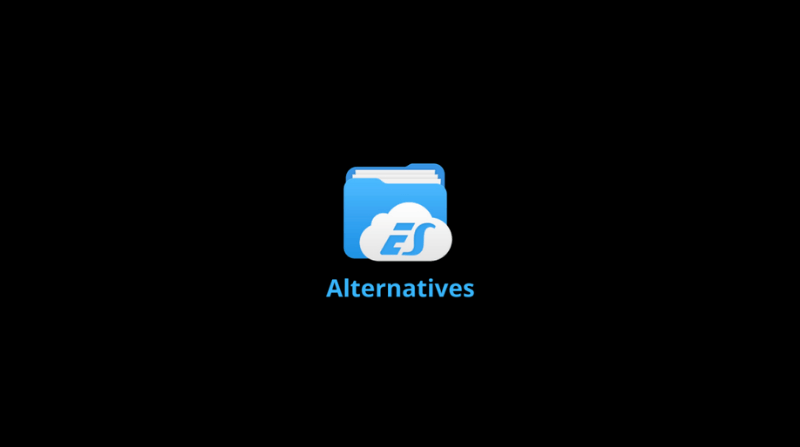 6 Best ES File Explorer Alternatives For You [2020]