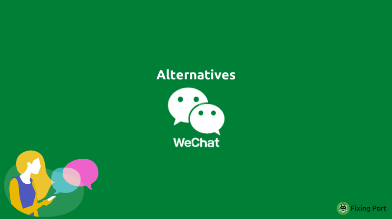 Best WeChat Alternatives