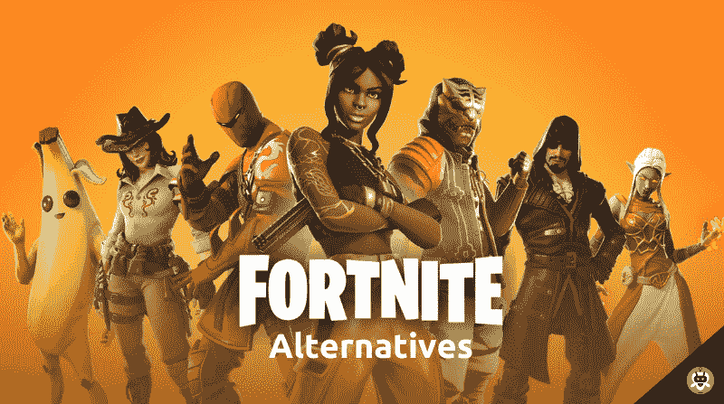 13 Best Fortnite Alternatives For You [Updated List]