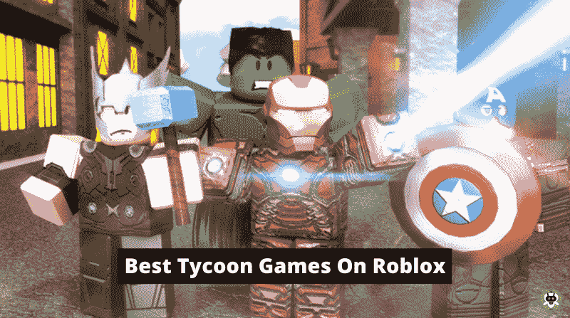 Best Tycoon Games On Roblox