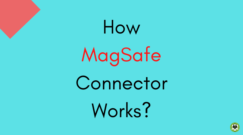 How MagSafe Connector Works