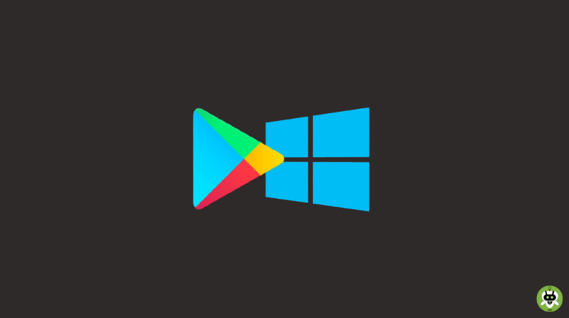 Download Google Play Store on Windows