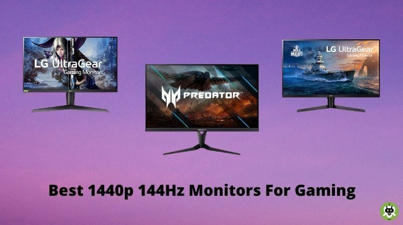 8 Best 1440p 144Hz Monitors For Gaming [Expert Picks]