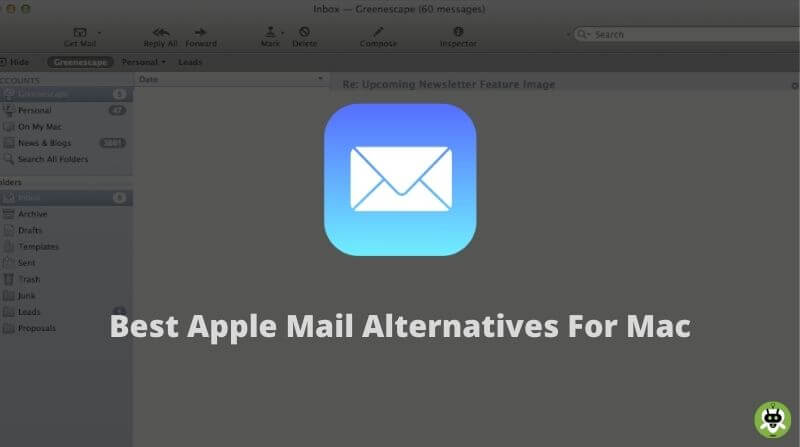 10 Best Apple Mail Alternatives For Mac [Top Picks]