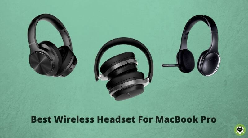 Best Wireless Headset For MacBook Pro