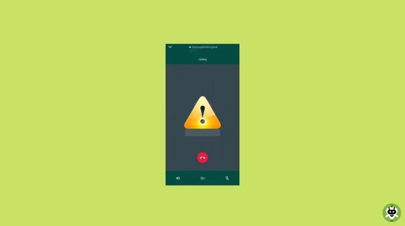 WhatsApp Video Call Not Working? [Know How To Fix]