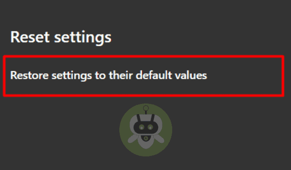 Click On Restore Settings To Their Default Values