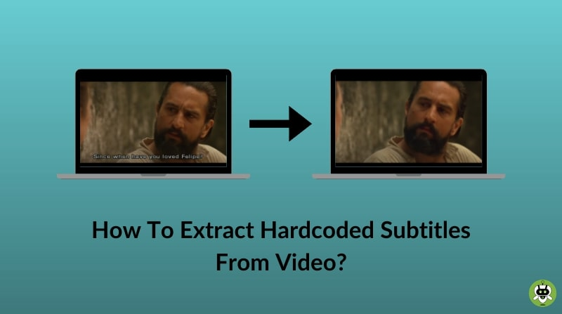 Extract Hardcoded Subtitles From Video