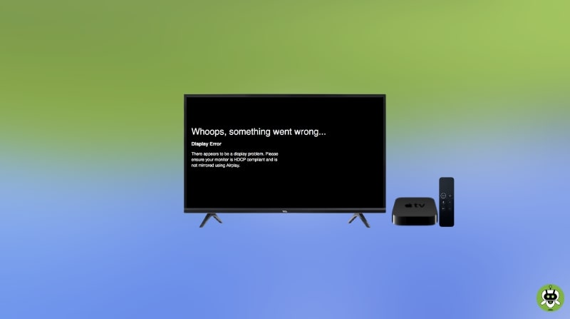 How To Fix HDCP Error On Apple TV? [Complete Guide]