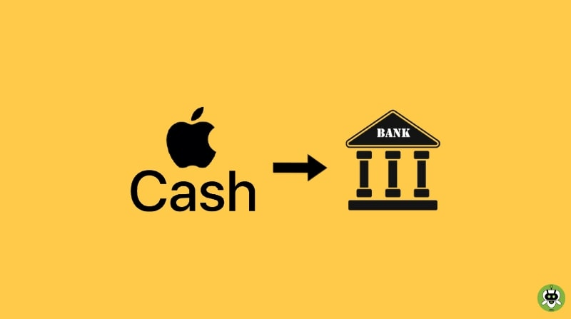How To Transfer Apple Cash To Bank? [Easy Guide]