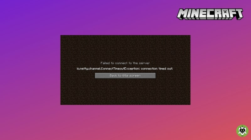 Friend Can't Connect To Minecraft Server? [How To Fix]